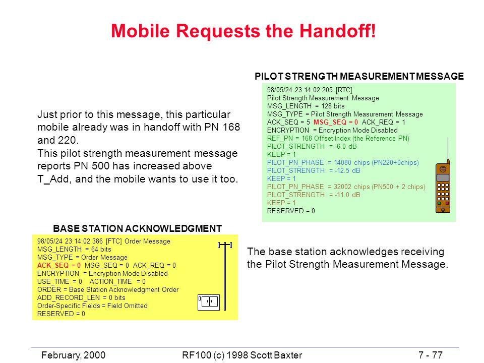 February, 20007 - 77RF100 (c) 1998 Scott Baxter Mobile Requests the Handoff.