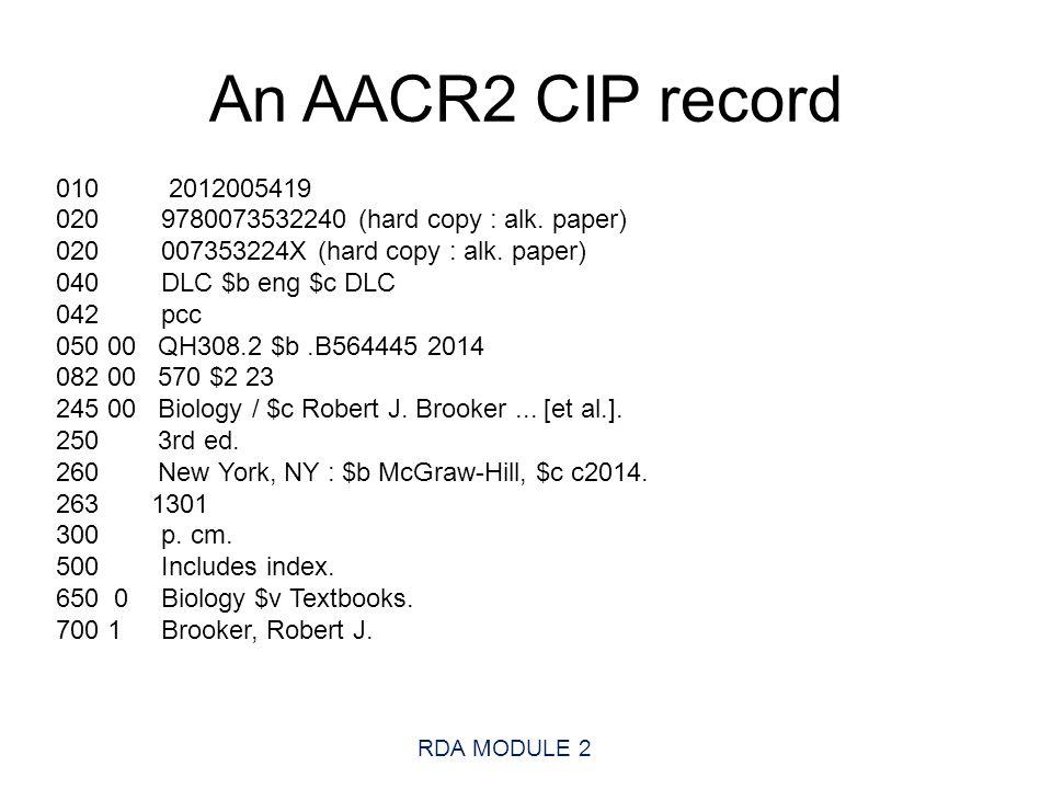 An AACR2 CIP record 010 2012005419 020 9780073532240 (hard copy : alk.