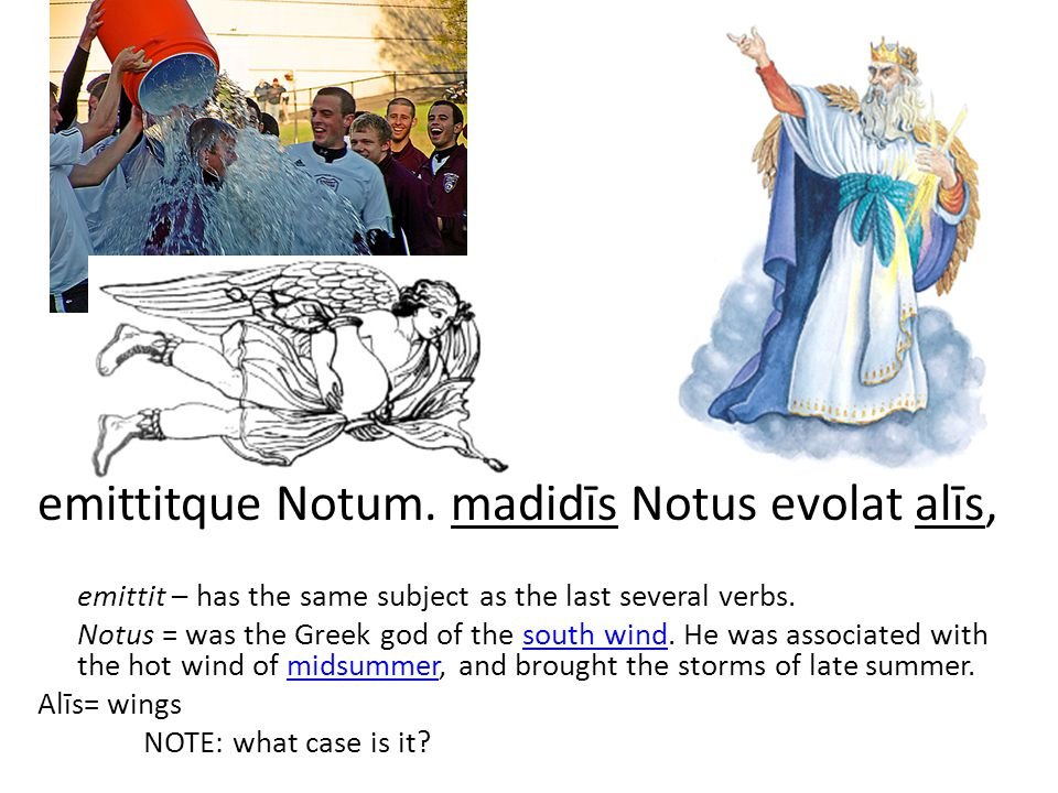 emittitque Notum.