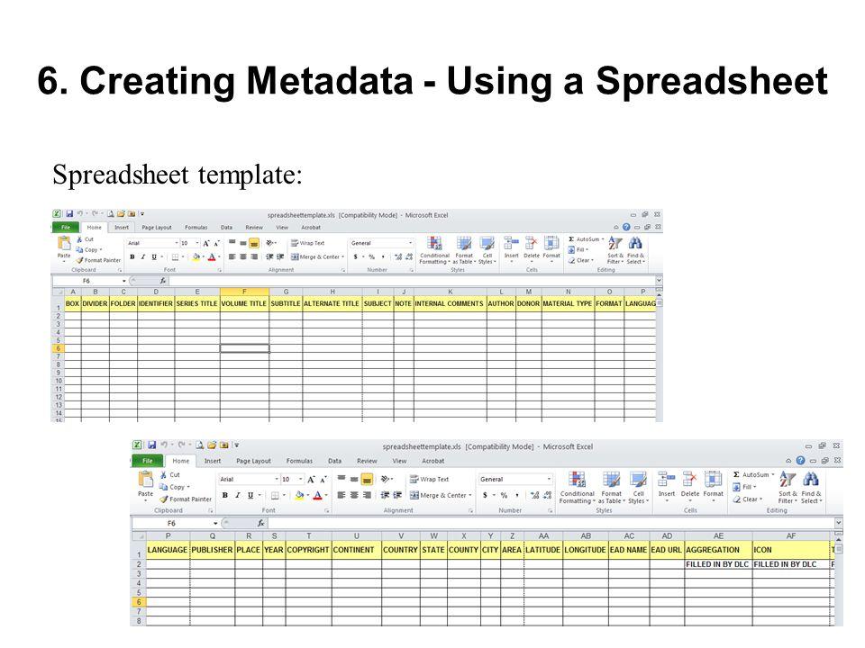 6. Creating Metadata - Using a Spreadsheet Spreadsheet template:
