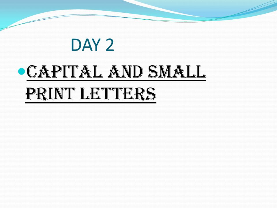 PRINT CAPITAL Capital print remain disconnected with rest of the letters.