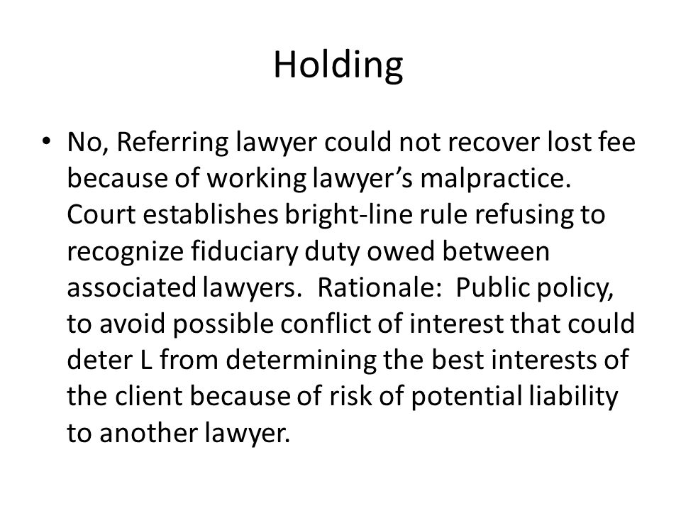 Holding No, Referring lawyer could not recover lost fee because of working lawyer's malpractice.