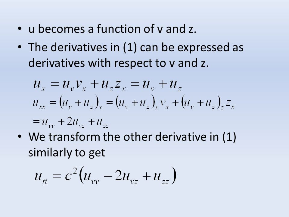 u becomes a function of v and z.