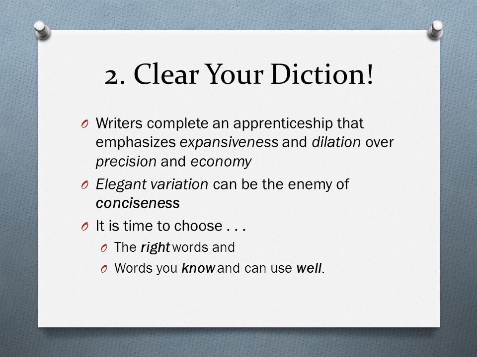 2. Clear Your Diction.