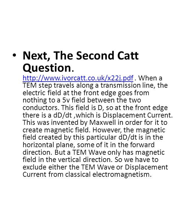 Next, The Second Catt Question. http://www.ivorcatt.co.uk/x22j.pdf.
