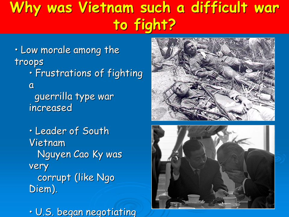 """Agent Orange Why was Vietnam such a difficult war to fight? U.S. failed to """"win the hearts and minds of the people"""" U.S. failed to """"win the hearts and"""