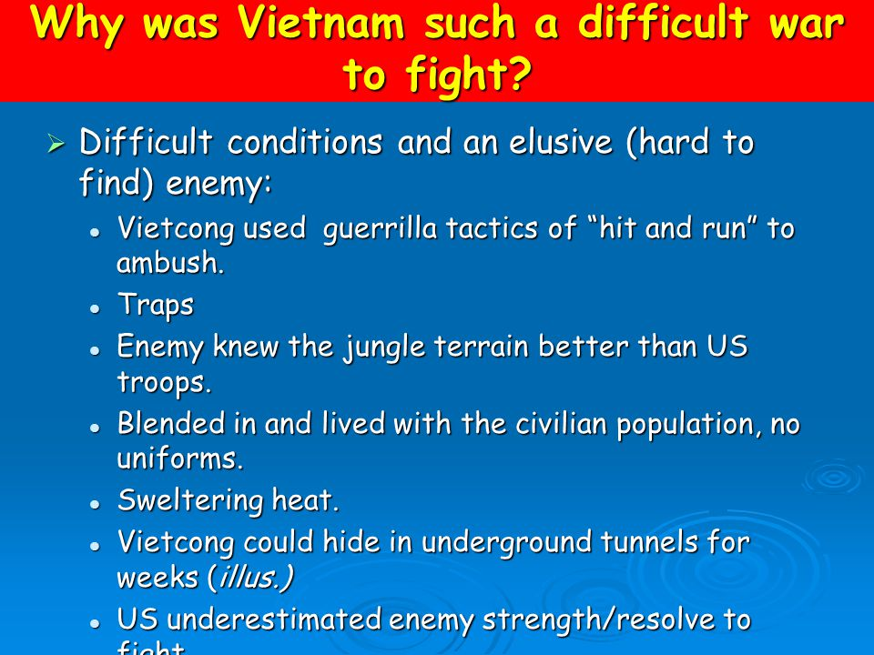 Why was Vietnam such a difficult war to fight.