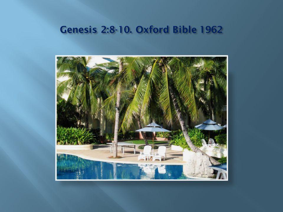 Genesis 2:8-10. Oxford Bible 1962