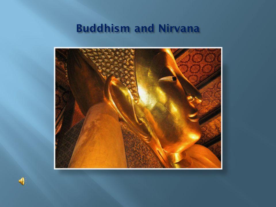 Buddhism and Nirvana