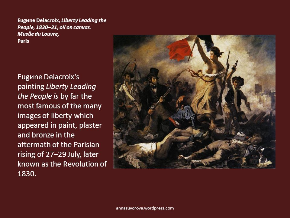 Eugиne Delacroix, Liberty Leading the People, 1830–31, oil on canvas.