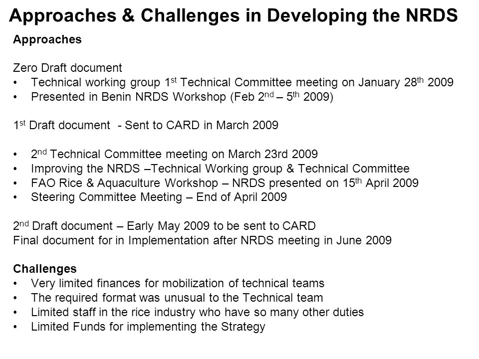 Approaches & Challenges in Developing the NRDS Approaches Zero Draft document Technical working group 1 st Technical Committee meeting on January 28 t