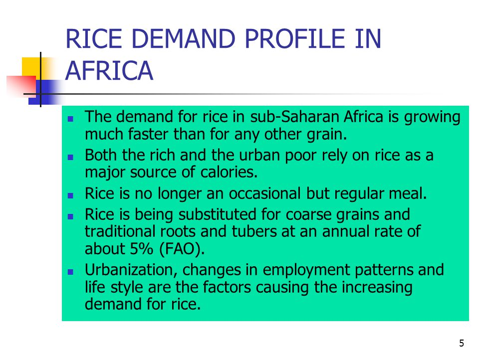 26 CONCLUSION Rice consumption and development is extending to all other parts of Africa, as a deliberate state policy.