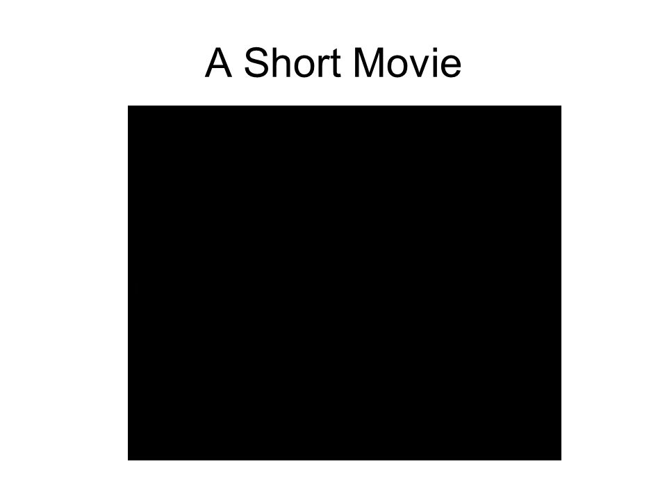 A Short Movie