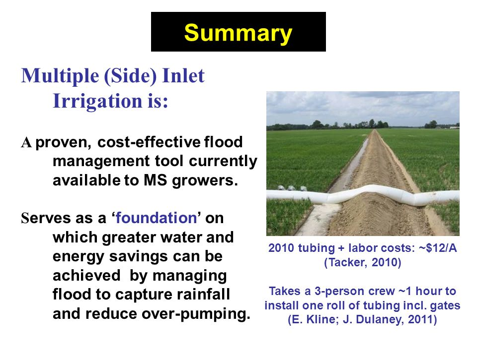Multiple (Side) Inlet Irrigation is: A proven, cost-effective flood management tool currently available to MS growers.