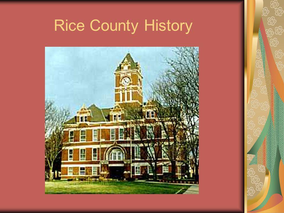 Rice County History