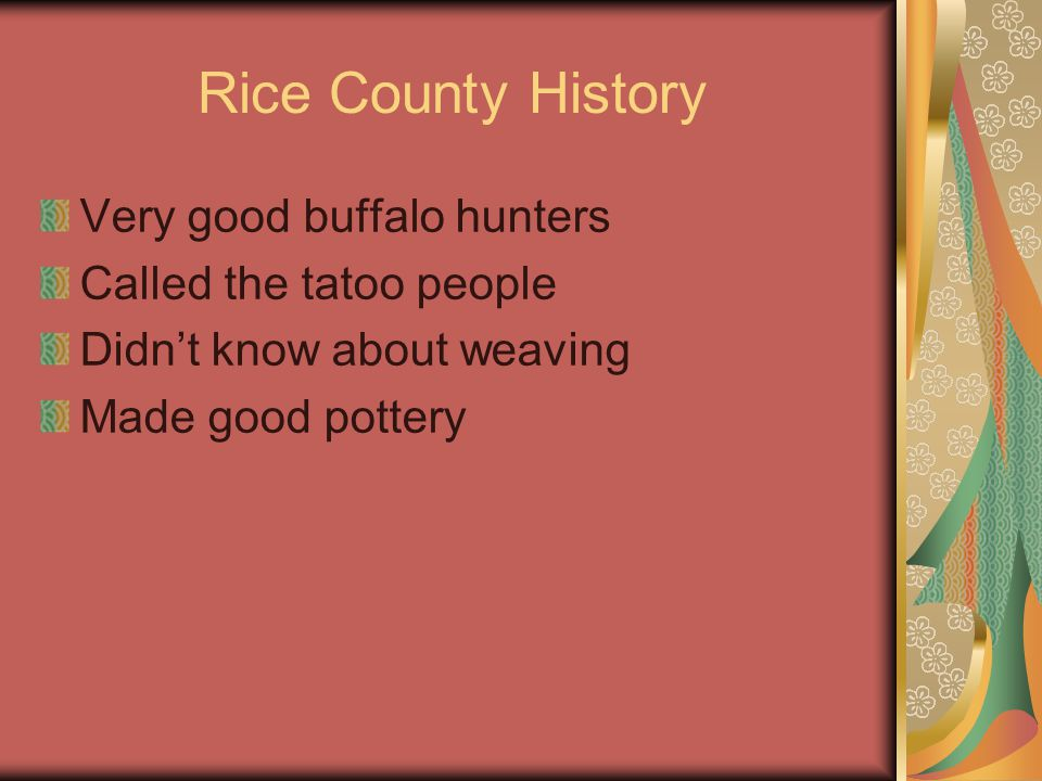 Rice County History Favorite camping spot – Stone Corral Why did traders make camp after the river crossing?