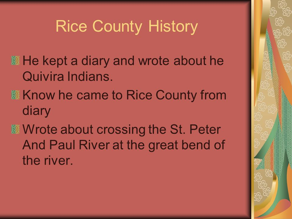 Rice County History He kept a diary and wrote about he Quivira Indians.