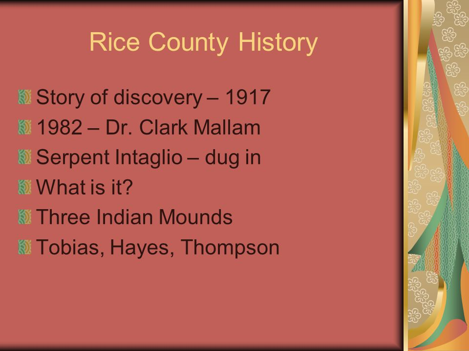Rice County History Story of discovery – 1917 1982 – Dr.