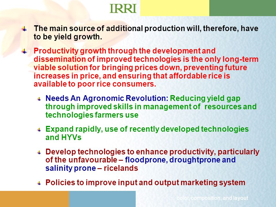 :: color, composition, and layout The main source of additional production will, therefore, have to be yield growth.