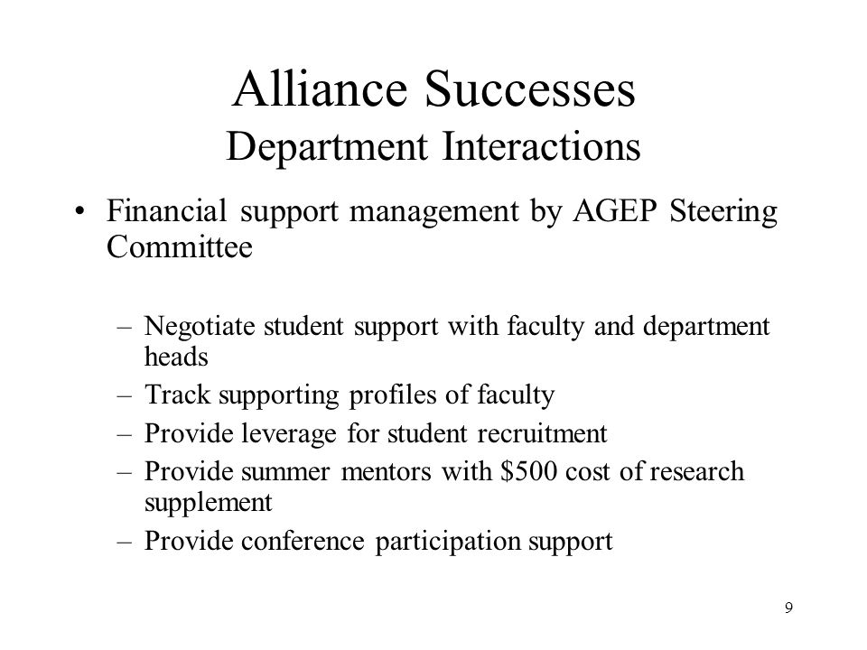 10 Alliance Successes Lessons Learned Faculty assistance with troubleshooting Summer evaluations of students by faculty (twice) Pumpkin grades for first-year graduate students Tutors provided as needed (early intervention)