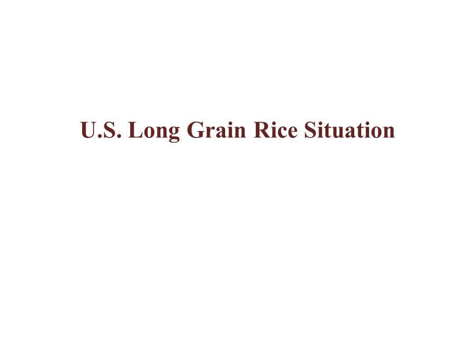 U.S. Long Grain Rice Situation