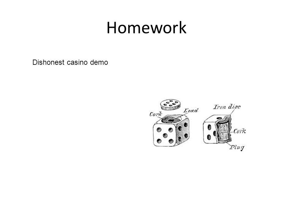 Homework Dishonest casino demo