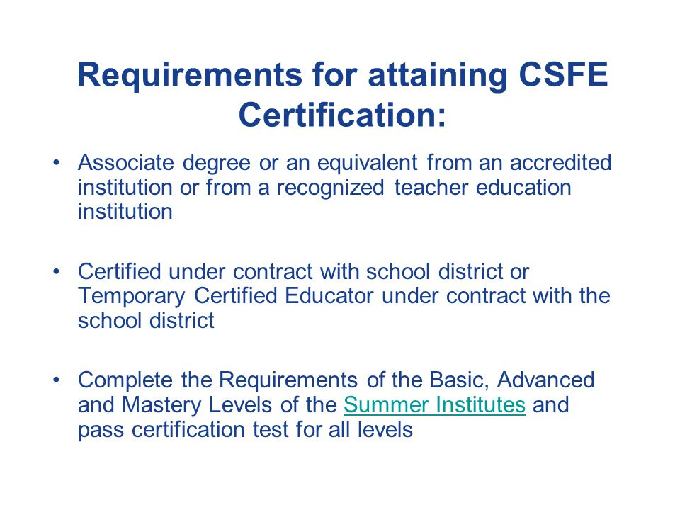 Certified Secondary Foodservice Educator Certification This valuable program will also satisfy certification and credential requirements of state and local school districts, in addition to professional and trade associations.