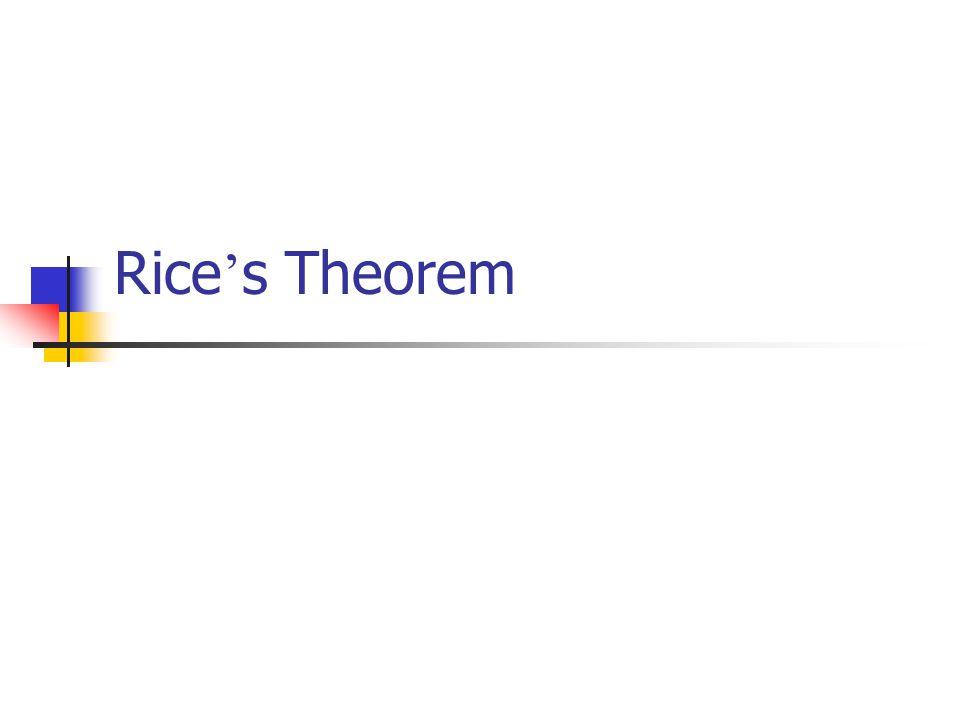 Rice ' s Theorem