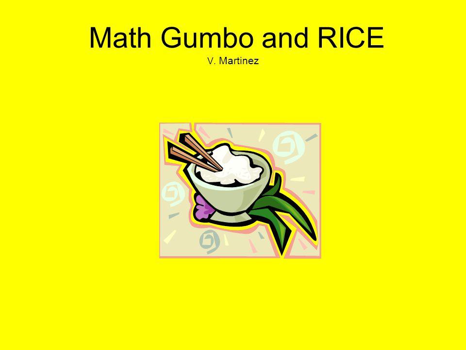 Math Gumbo and RICE V. Martinez