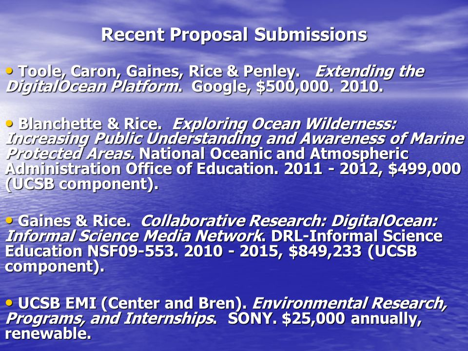 Recent Proposal Submissions Toole, Caron, Gaines, Rice & Penley.