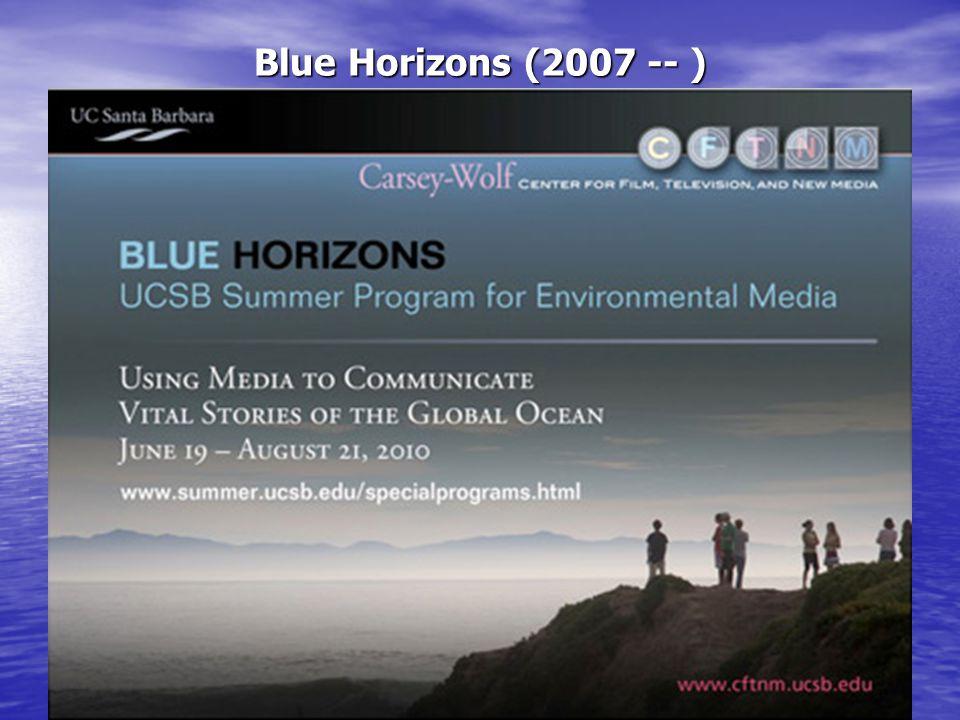 Blue Horizons (2007 -- )