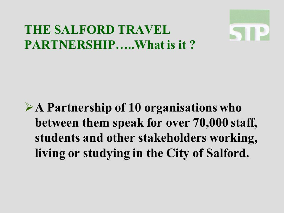 THE SALFORD TRAVEL PARTNERSHIP…..What is it .