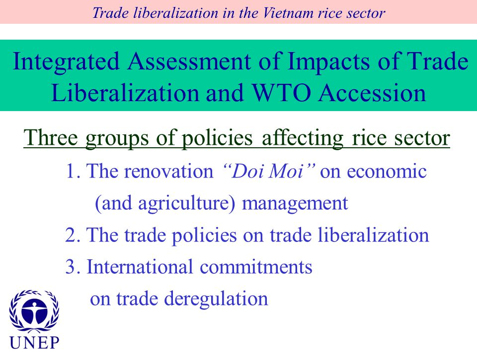 Integrated Assessment of Impacts of Trade Liberalization and WTO Accession Three groups of policies affecting rice sector 1.