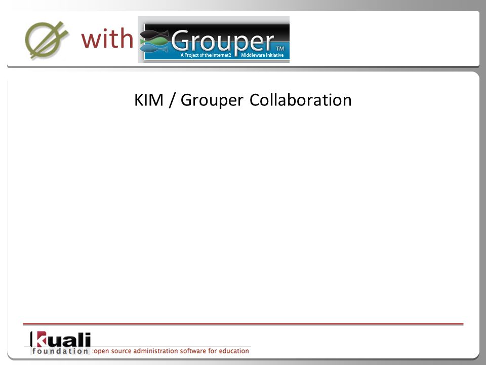 43 with KIM / Grouper Collaboration