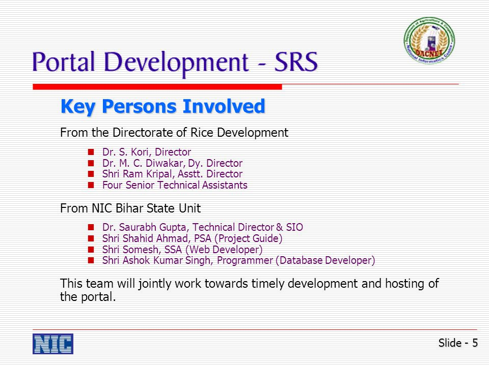 Key Persons Involved From the Directorate of Rice Development Dr.