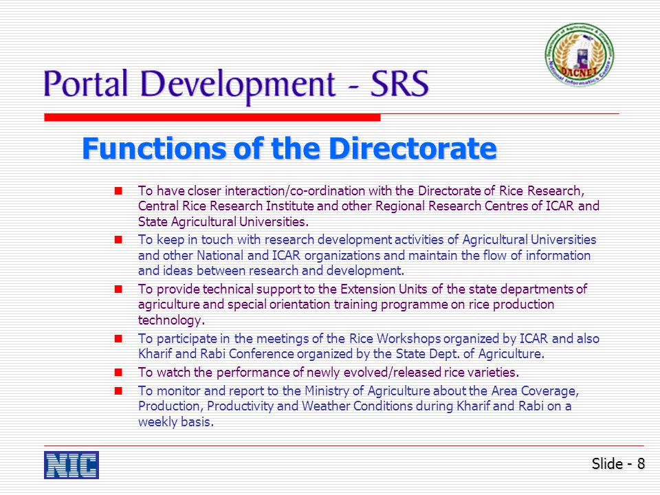 Functions of the Directorate To report regularly to the Dept.