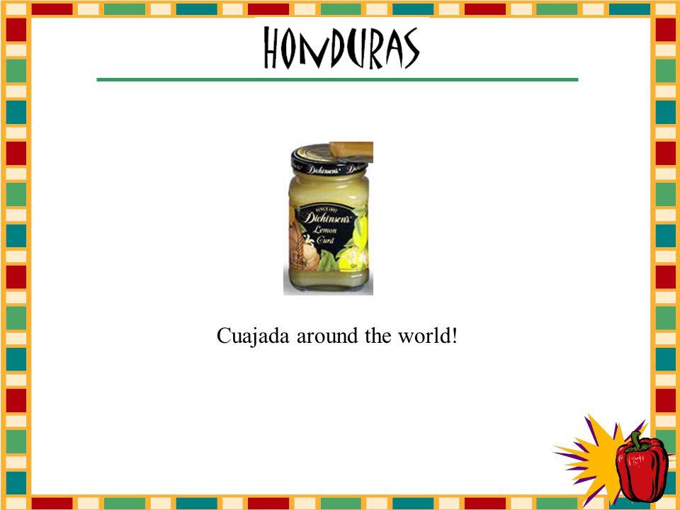 Cuajada around the world!