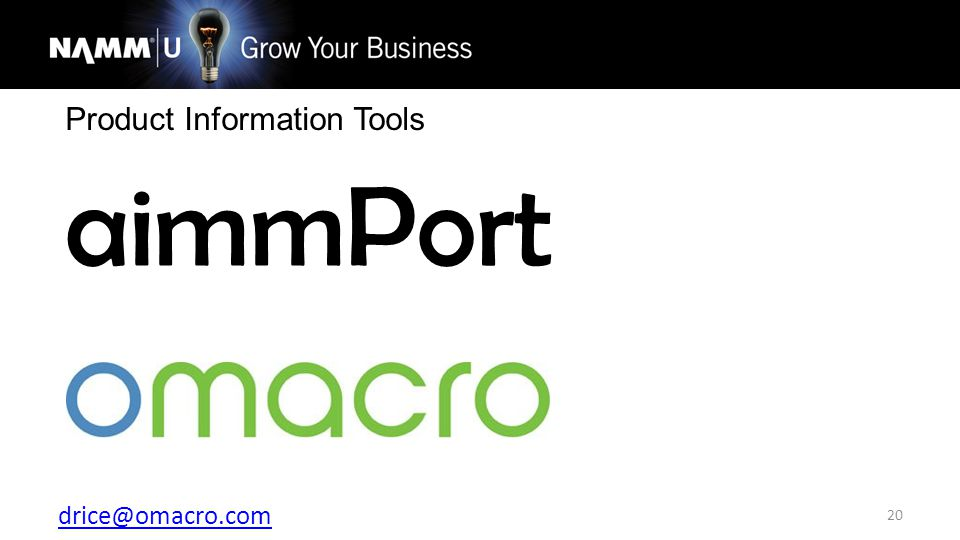 drice@omacro.com 20 Product Information Tools aimmPort