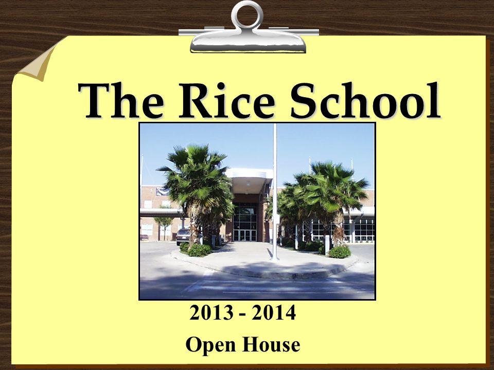 The Rice School 2013 - 2014 Open House