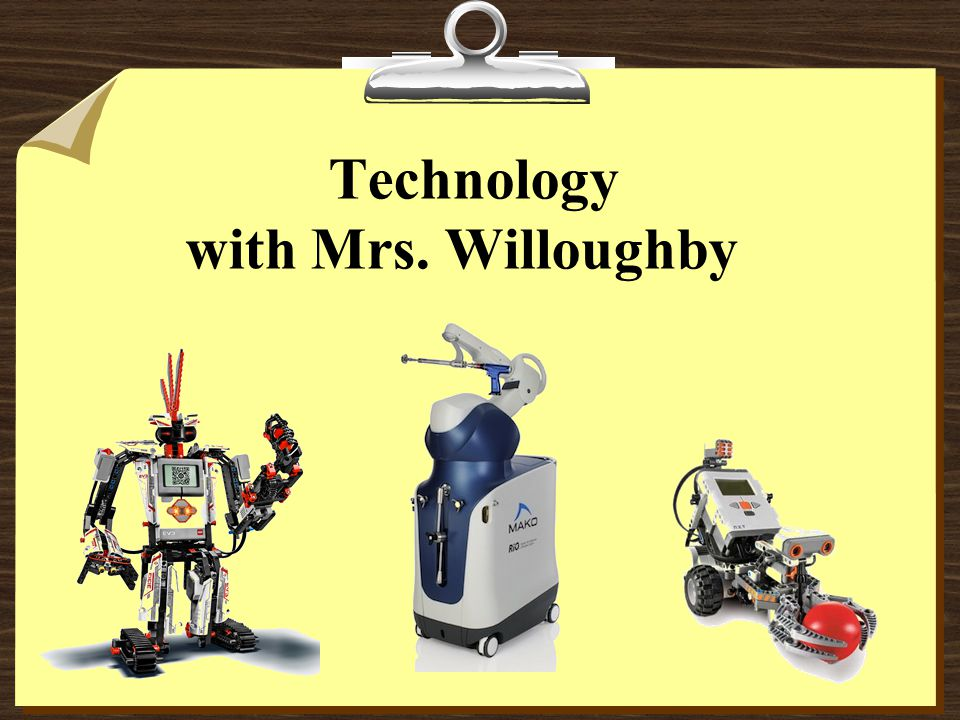 Technology with Mrs. Willoughby