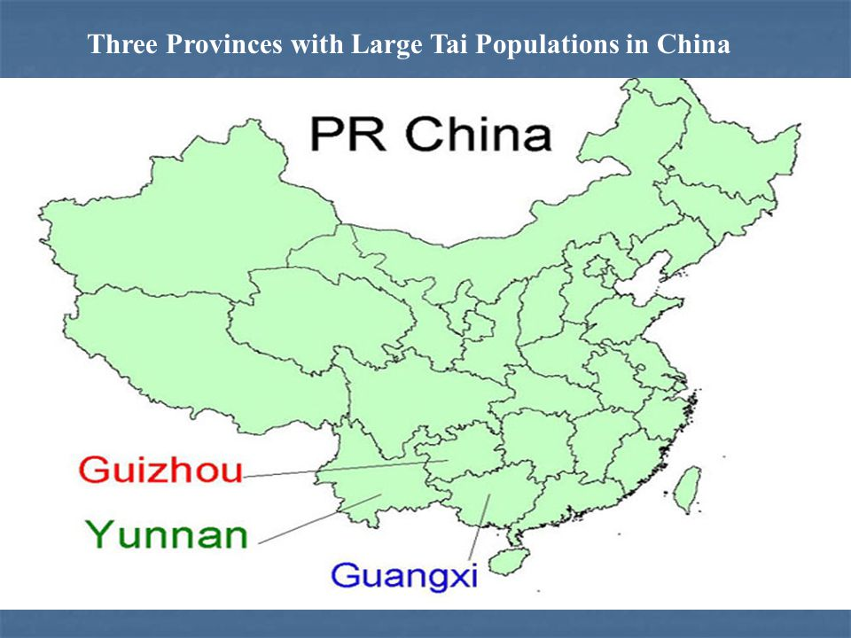 Three Provinces with Large Tai Populations in China