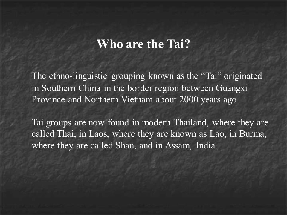 Who are the Tai.