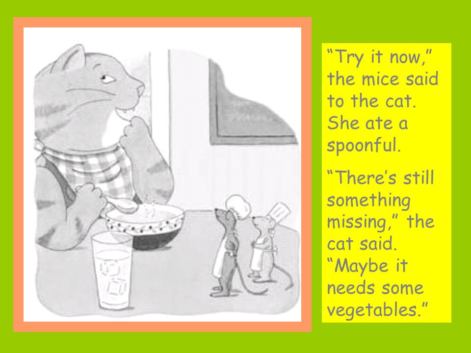 The mice went back to the kitchen to slice some onions and dice some carrots.