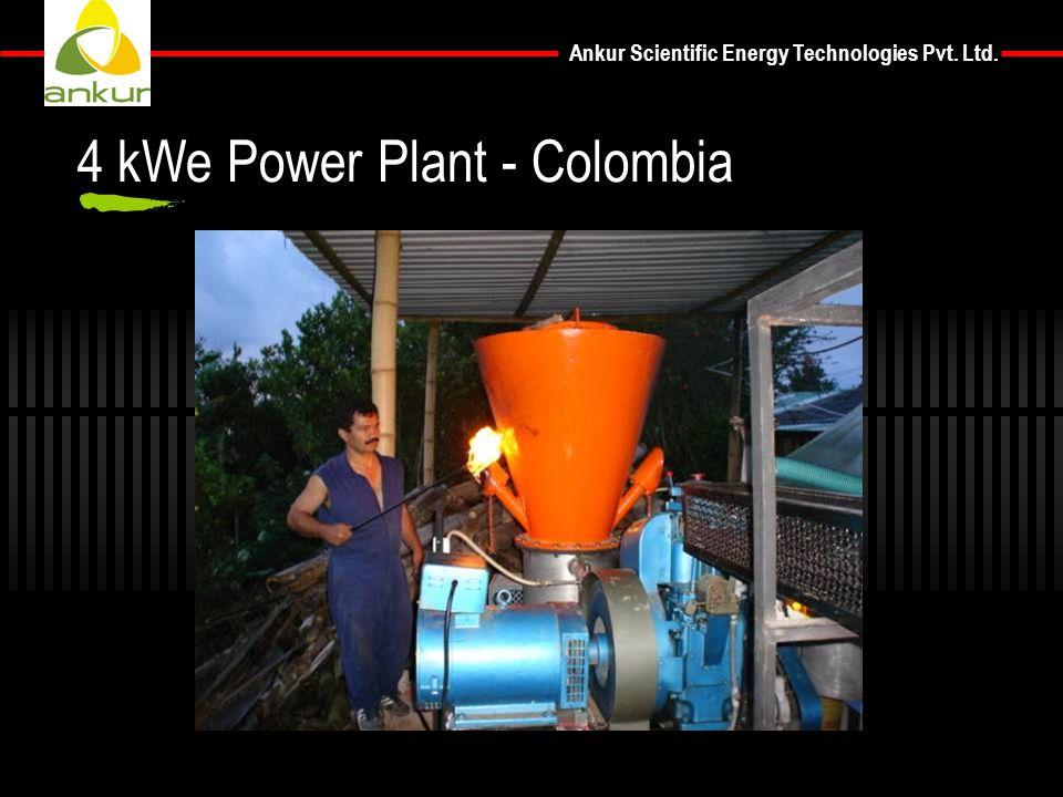 Ankur Scientific Energy Technologies Pvt. Ltd. 4 kWe Power Plant - Colombia