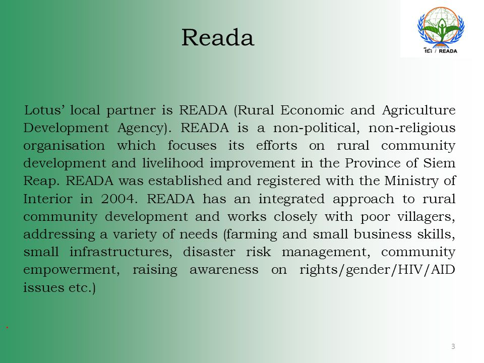 Reada Lotus' local partner is READA (Rural Economic and Agriculture Development Agency).