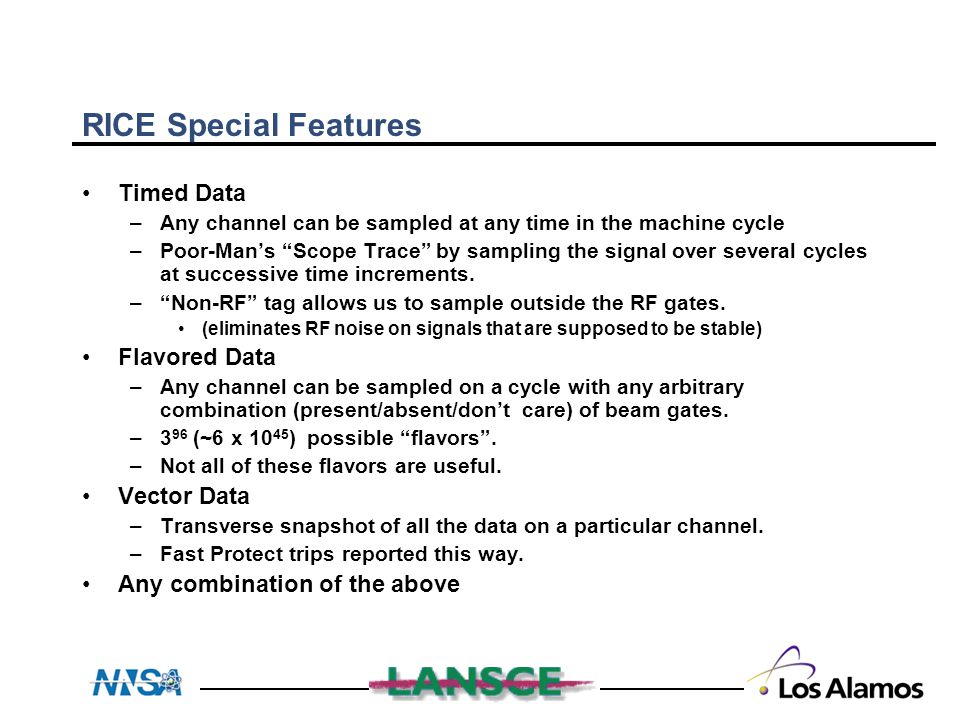 """RICE Special Features Timed Data –Any channel can be sampled at any time in the machine cycle –Poor-Man's """"Scope Trace"""" by sampling the signal over se"""