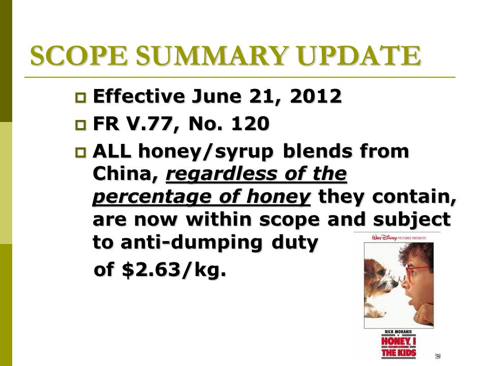 SCOPE SUMMARY UPDATE  Effective June 21, 2012  FR V.77, No.