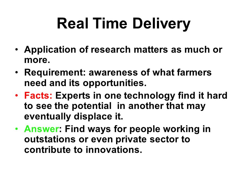 Real Time Delivery Application of research matters as much or more.