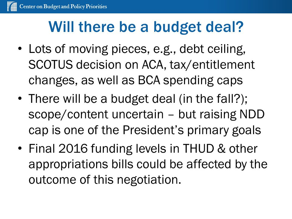Center on Budget and Policy Priorities Will there be a budget deal.