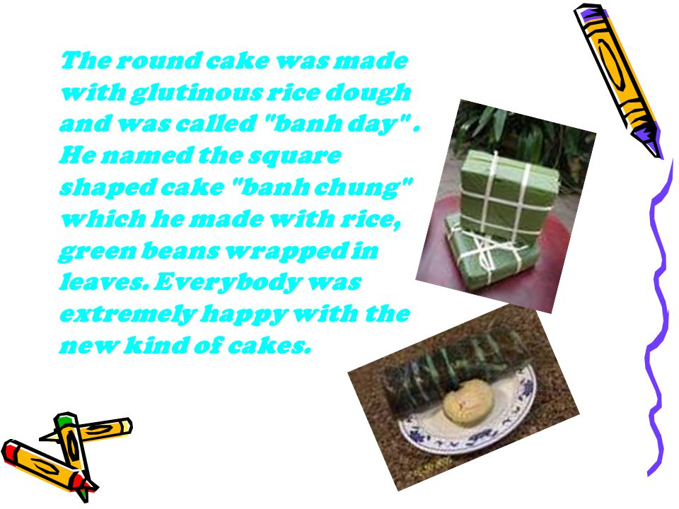 The round cake was made with glutinous rice dough and was called banh day .